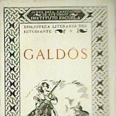 Libros: ZARAGOZA. MARIANELA. FORTUNATA Y JACINTA. SAN VICENTE DE LA BARQUERA. SELECCIÓN, PRÓLOGO Y PRECEDENT. Lote 263431460