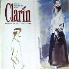 Libros: CLARÍN Nº 8, REVISTA DE NUEVA LITERATURA. POEMAS DE MIGUEL D´ORS. ANDRÉS TRAPIELLO TIPOGRAFÍA Y PODE. Lote 263499015