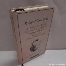 Livres: ELEGÍAS DE DUINO - LOS SONETOS DE ORFEO Y OTROS POEMAS - CARTAS A UN JOVEN POETA (BILINGÜE) - RILKE,. Lote 264022310