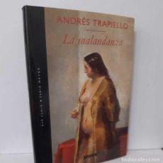 Libros: LA MALANDANZA - TRAPIELLO, ANDRÉS. Lote 264023365