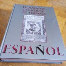 Libros: HOMENAJE UNIVERSAL AL IDIOMA ESPAÑOL. Lote 264165396