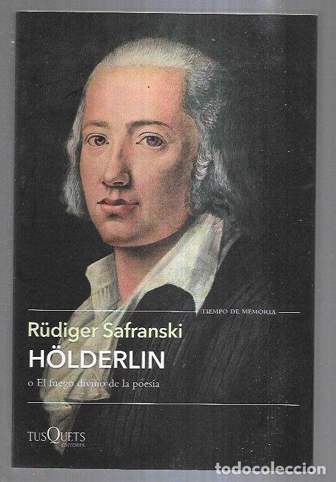 holderlin o el fuego divino de la poesia - Comprar Libros sin clasificar en todocoleccion - 264283772