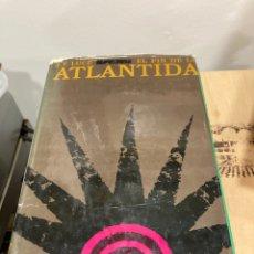 Libros: LIBRO EL FIN DE LA ATLÁNTIDA. Lote 264314780