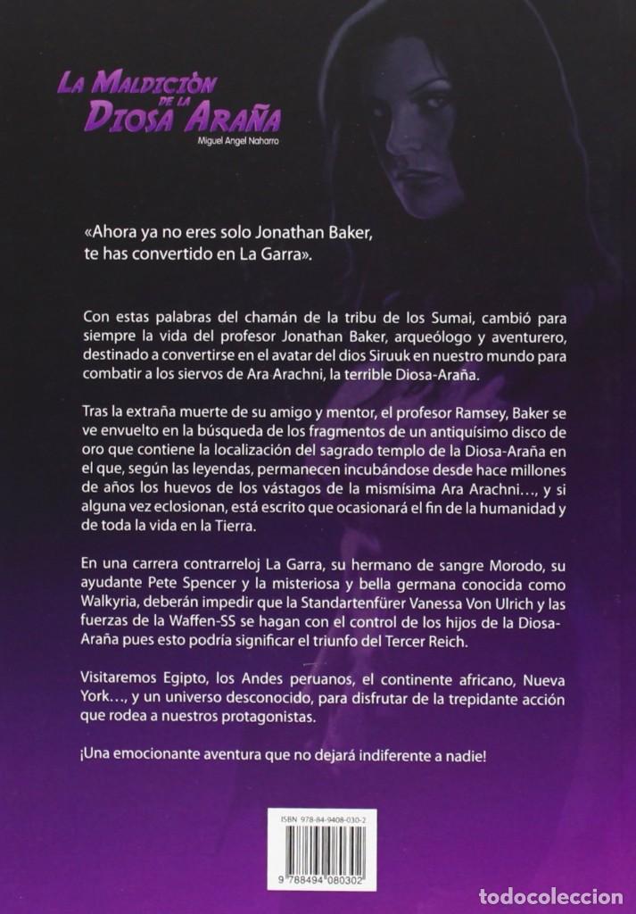 Libros: LA MALDICION DE LA DIOSA ARAÑA - MIGUEL ANGEL NAHARRO - DLOREAN - Foto 2 - 264361079