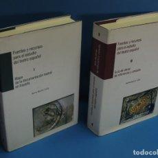 Libros: FUENTES Y RECURSOS PARA EL ESTUDIO DEL TEATRO ESPAÑOL. -BERTA MUÑOZ CÁLIZ (2TOMOS). Lote 264776169