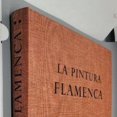 Libros: - SKIRA - LA PINTURA FLAMENCA. DE JERÓNIMO BOSCH A RUBENS. Lote 265107639
