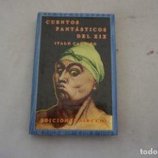 Libros: 7E/ ITALO CALVINO - CUENTOS FANTASTICOS DEL SIGLO XIX - VOLUMEN 2 / EDICIONES SIRUELA. Lote 265892688