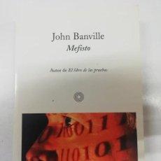 Libros: MEFISTO. JOHN BANVILLE. DESCATALOGADO. EDICIONES DE BOLSILLO 2002. Lote 265991173