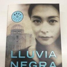 Libros: LLUVIA NEGRA. MASUJI IBUSE. BOMBA ATÓMICA HIROSHIMA. ED DEBOLSILLO 2009 LITERATURA JAPONESA. Lote 265991553