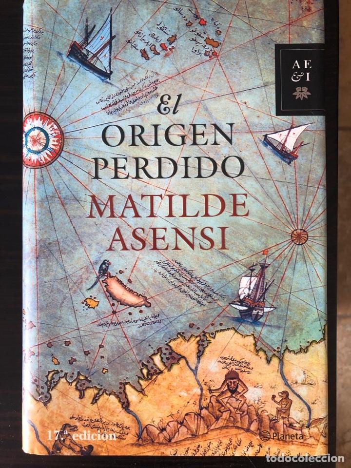 """LIBRO """"EL ORIGEN PERDIDO"""", MATILDE ASENSI (Libros Nuevos - Literatura - Narrativa - Aventuras)"""