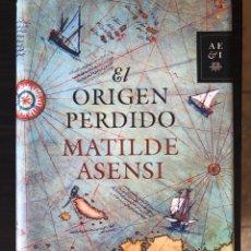 """Libros: LIBRO """"EL ORIGEN PERDIDO"""", MATILDE ASENSI. Lote 266560643"""