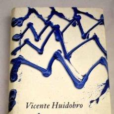 Libros: EN MARES NO NACIDOS: OBRA SELECTA (1916-1931).- HUIDOBRO, VICENTE. Lote 266639998