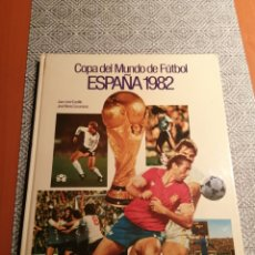 Libros: COPA DEL MUNDO DE FUTBOL ESPAÑA 1982. Lote 266921319