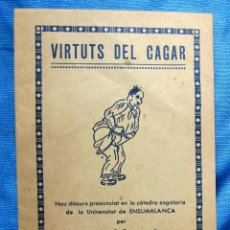 Libros: OPÚSCULO VIRTUTS DEL CAGAR. PER MACARI CAGANÉ. EDITORIAL DIARREA, S/F.. Lote 267400689