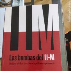 Libros: LAS BOMBAS DEL 11-M - JUAN JESÚS SÁNCHEZ MANZANO. Lote 267467334