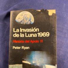 Libros: LA INVADÍAN DE LA LUNA 1969. Lote 267545614