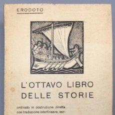 Libros: L'OTTAVO LIBRO DELLE STORIE (EDICIÓN BILINGÜE GRIEGO-ITALIANO) - ERODOTO. Lote 267549599