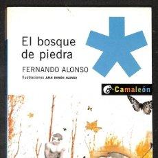 Libros: EL BOSQUE DE PIEDRA - FERNANDO ALONSO. Lote 267552739