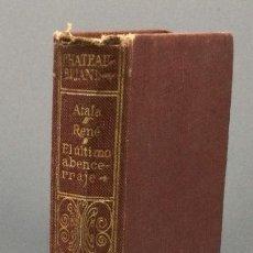 Libros: ATALA / RENÉ / EL ÚLTIMO ABENCERRAJE - CHATEAUBRIAND. Lote 267554694