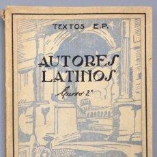 Libros: AUTORES LATINOS. ANTOLOGÍA PARA 2ª CURSO - VV.AA.. Lote 267556074