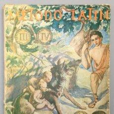 Libros: MÉTODO DE LATÍN. PARA 3º Y 4º CURSOS DE BACHILLERATO (ADAPTADO AL PLAN 1957) - P. EMILIO FORNES, S.. Lote 267565529