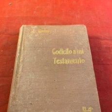 Libros: CODICILO MI TESTAMENTO. Lote 267566614