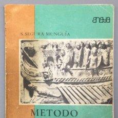 Libros: MÉTODO DE LATÍN (6º CURSO) - SANTIAGO SEGURA MUNGUÍA (CATEDRÁTICO DE LATÍN DEL INSTITUTO DE ENSEÑAN. Lote 267567039
