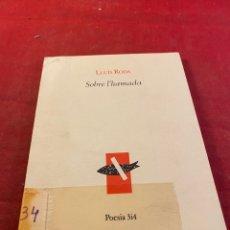 Libros: LLUIS RODA SOBRE L'HAMADA. Lote 267569044