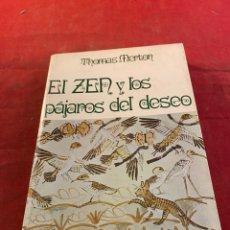 Libros: EL ZEN Y LOS PÁJAROS DEL DESEO. Lote 267571004