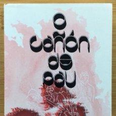 Libros: O CAÑÓN DE PAU - SALUSTIANO PORTELA PAZOS (DEÁN DE LA CATEDRAL DE SANTIAGO). Lote 267578564