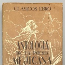 Libros: POESÍA MEJICANA (ANTOLOGÍA) - FRANK DAUSTER (PH. D. DE RUTGERS COLLEGE, THE STATE UNIVERSITY, N.J.). Lote 267585529