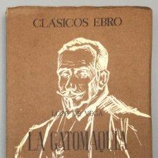 Libros: LA GATOMAQUIA, DEL LICENCIADO TOMÉ DE BURGUILLOS - LOPE FÉLIX DE VEGA CARPIO. Lote 267588354