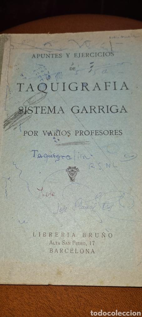 APUNTES Y EJERCICIOS DE TAQUIGRAFIA SISTEMA GARRIGA. (Libros sin clasificar)