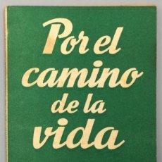 Libros: POR EL CAMINO DE LA VIDA (COMEDIA EN TRES ACTOS) - JOSÉ MARÍA PEMÁN. Lote 267610259