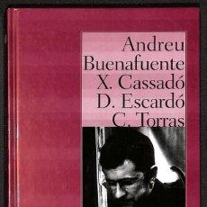 Libros: DIGUE'M AGOSARAT / ELS MONÒLEGS - ANDREU BUENAFUENTE / X. CASSADÓ / D. ESCARDÓ / C. TORRAS. Lote 267711119