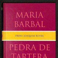 Libros: PEDRA DE TARTERA - MARIA BARBAL. Lote 267711709