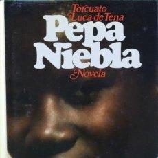Libros: PEPA NIEBLA. (MEMORIAS DE JAIME GADES DARTMOORE) - LUCA DE TENA. Lote 267725294