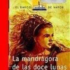 Libros: LA MANDRÁGORA DE LAS DOCE LUNAS - CÉSAR VIDAL. Lote 267729829