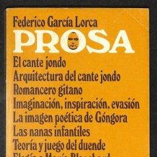 Libros: PROSA. EL CANTE JONDO / ARQUITECTURA DEL CANTE JONDO / ROMANCERO GITANO / IMAGINACIÓN, INSPIRACIÓN,. Lote 267738654