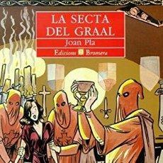 Libros: LA SECTA DEL GRAAL - JOAN PLA. Lote 267744729