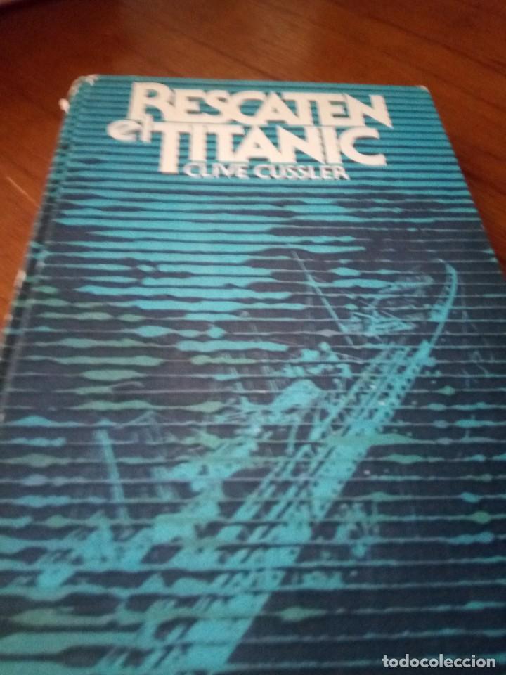 RESCATEN EL TITANIC - CLIVE CUSSLER (Libros Nuevos - Literatura - Narrativa - Aventuras)