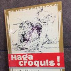 Libros: HAGA CROQUIS! APUNTES RÁPIDOS A LÁPIZ, CON PLUMA Y A LA ACUARELA. J. DE S'AGARO.. Lote 267789144