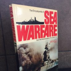 Libros: THE ENCYCLOPEDIA OF SEA WARFARE: FROM THE FIRST IRONCLADS TO THE PRESENT DAY (A SALAMANDER BOOK). CA. Lote 267789159