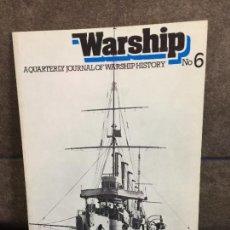 Libros: WARSHIP: NO. 6. AQUARTERLY JOURNAL OF WARSHIP HISTORY. GARDINER & PRESTON (ED).. Lote 267789164