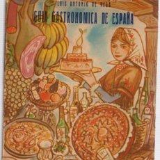 Libros: GUÍA GASTRONÓMICA DE ESPAÑA - VEGA, LUIS ANTONIO DE. Lote 267864579