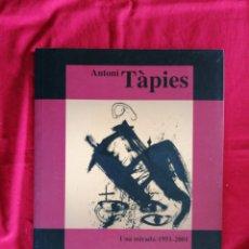 Libros: UNA MIRADA: 1951-2001.ANTONI TAPIES. ARTE. PINTURA. Lote 267895839