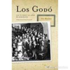 Libros: LOS GODÓ - MOLINA MORALES, MARÍA VISITACIÓN. Lote 267944374