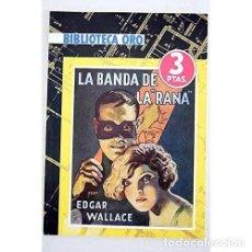 Libros: LA BANDA DE LA RANA - EDGAR WALLACE. Lote 268010414