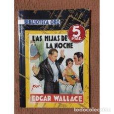 Libros: LAS HIJAS DE LA NOCHE - EDGAR WALLACE. Lote 268010649