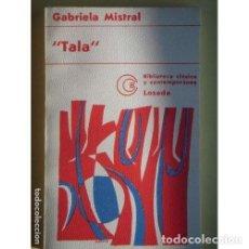 Libros: TALA - MISTRAL, GABRIELA. Lote 268013374